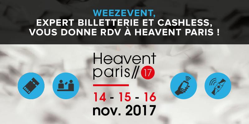 Retrouvez Weezevent àHeavent Paris 2017!