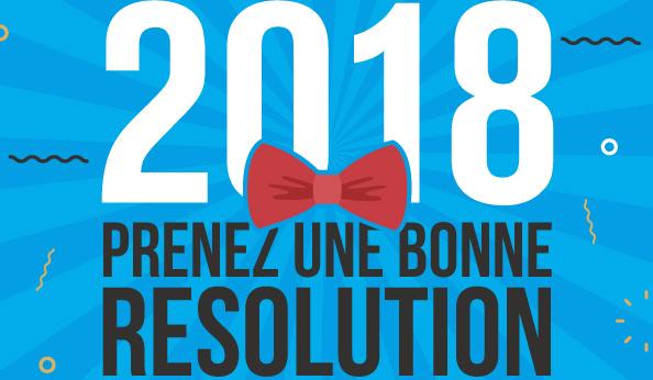 En 2018, prenez de bonnes résolutions pour vos événements!