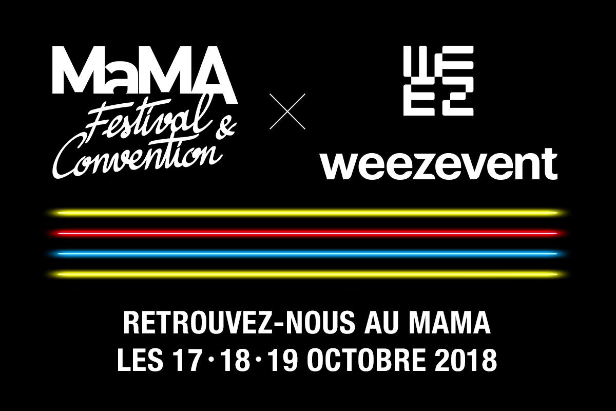 Retour sur : Weezevent au MaMA 2018, l'événement des pros de la musique.