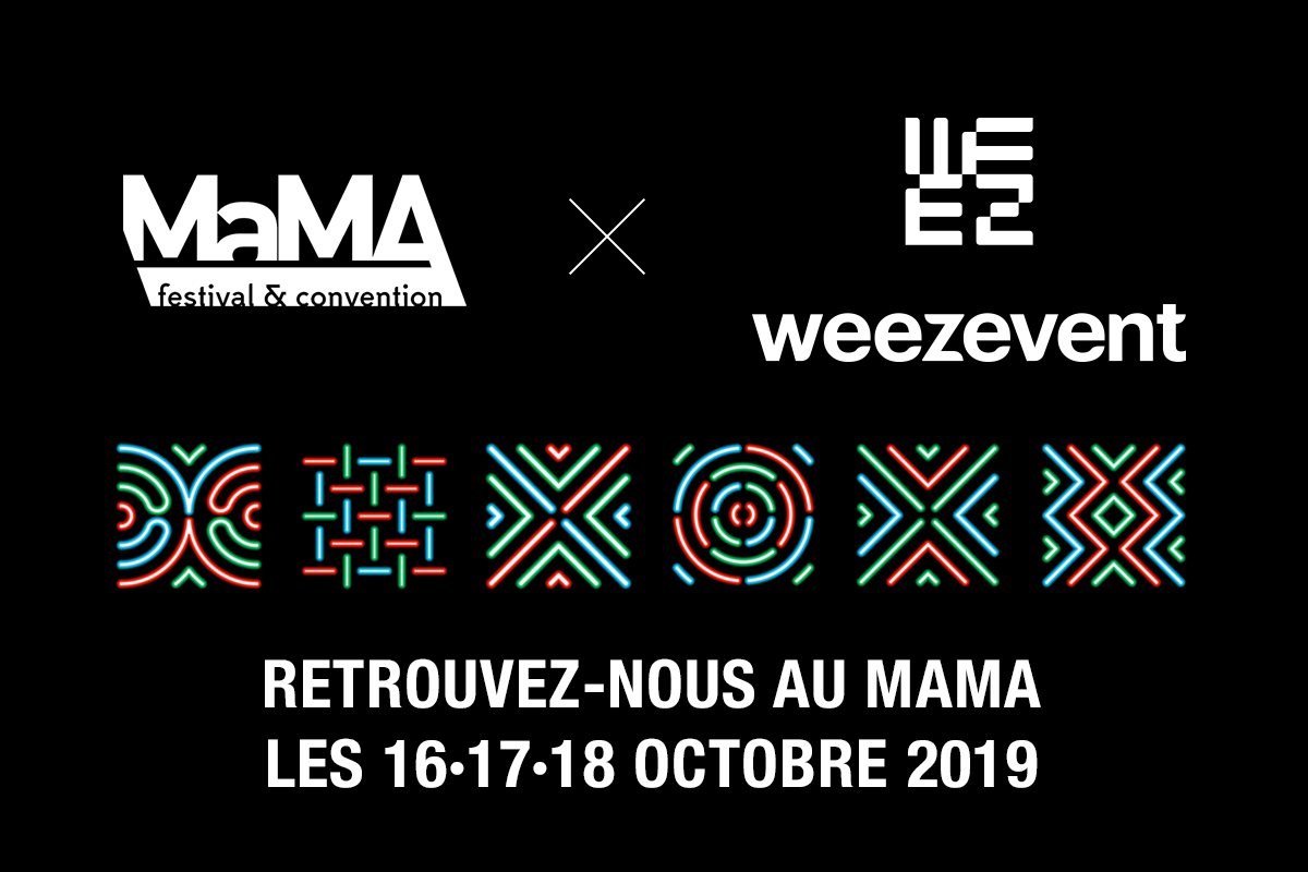 Weezevent vous donne rendez-vous au MaMA 2019
