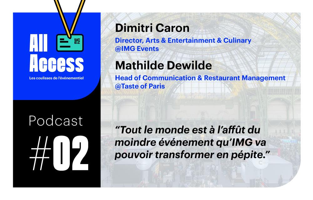 Podcast #2 — IMG Events : Détecter des tendances et déployer des événements à l'international (Taste Festivals, Expo Toutânkhamon…)