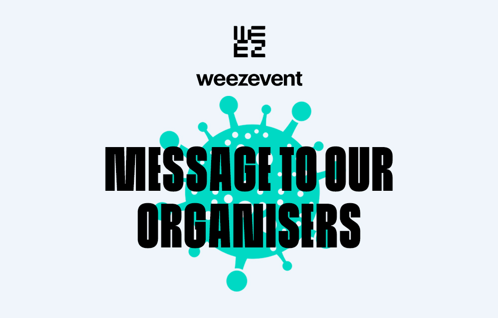 Weezevent is here for you, even at home on the sofa
