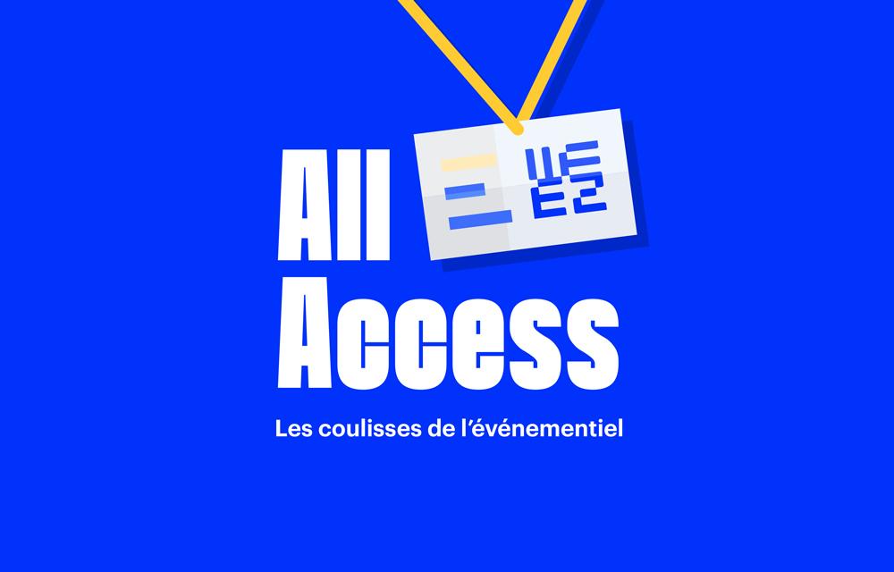 All Access : le podcast de Weezevent est de retour!